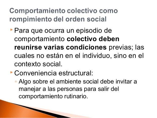 condiciones sociales de un comportamiento colectivo