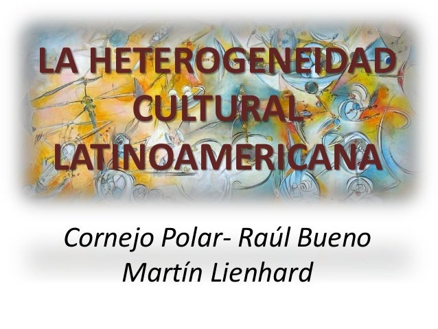 cornejo polar el comienzo de la heterogeneidad pdf